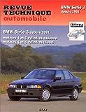 E.T.A.I - Revue Technique Automobile 725 - BMW SERIE 3 III - E36 - 1991 à 2000