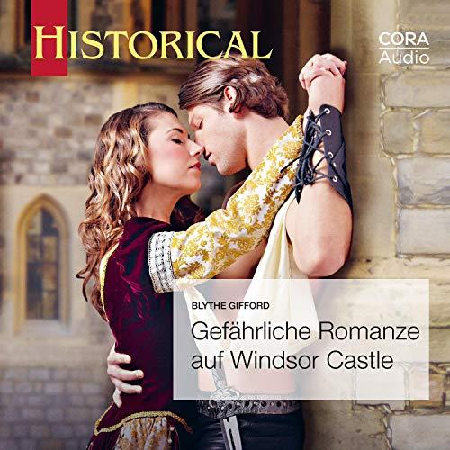 Gefährliche Romanze auf Windsor Castle Titelbild
