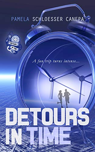 Book: Detours in Time - Book 1 of the Detours in Time series by Pamela Schloesser Canepa