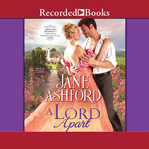 A Lord Apart                   By:                                                                                                                                 Jane Ashford                               Narrated by:                                                                                                                                 Rosalyn Landor                      Length: 8 hrs and 43 mins     1 rating     Overall 5.0
