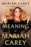 The Meaning of Mariah Carey (English Edition)