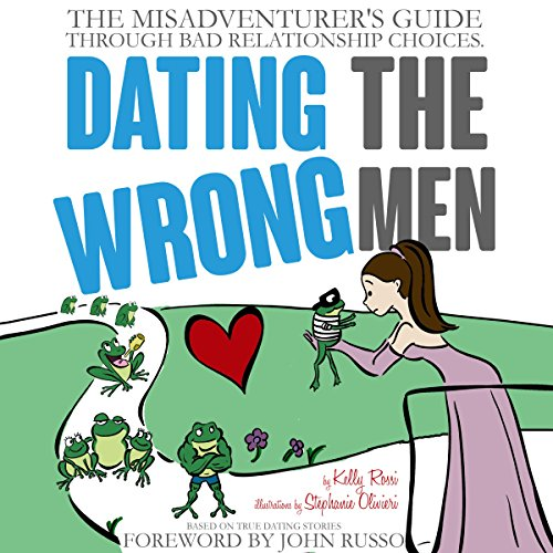 Dating the Wrong Men audiobook cover art