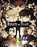 Attack On Titan Coloring Book: The Best coloring with High Quality Illustrations For Kids And Adults .Enjoy Coloring AOT As You Want! ( 8 x 10 ) 100 pages