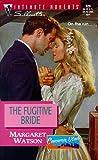 Fugitive Bride  (Cameron Utah) (Silhouette Intimate Moments)
