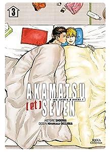 Akamatsu (et) Seven - Les colocs d'enfer ! Edition simple Tome 3