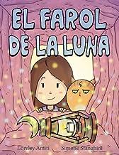 El Farol de la Luna (Spanish Edition)
