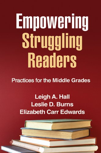 Empowering Struggling Readers: Practices for the Middle Grades (Solving Problems in the Teaching of Literacy)