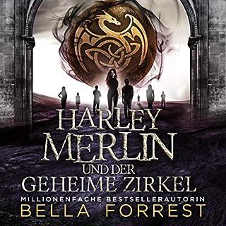 Harley Merlin und der geheime Zirkel Titelbild