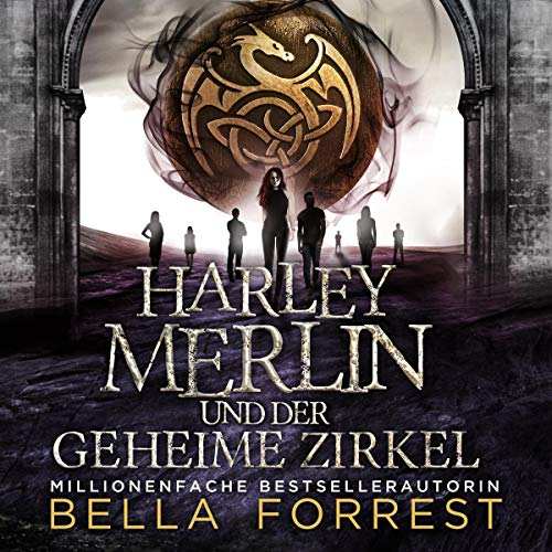 Harley Merlin und der geheime Zirkel [Harley Merlin and the Secret Coven] cover art