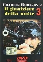 Il Giustiziere Della Notte 3 [Italian Edition]