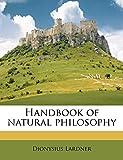 Handbook of Natural Philosophy Volume 4