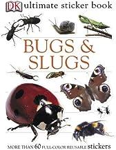 Ultimate Sticker Book: Bugs and Slugs (Ultimate Sticker Books)