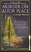 Murder on Astor Place: A Gaslight Mystery by Victoria Thompson(1999-05-01)