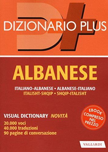 Dizionario albanese. Italiano-albanese, albanese-italiano. Con ebook