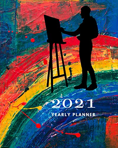 2021 Miracle Planner for Painting Lovers: Yearly Planner with Daily Tabs, 8x10