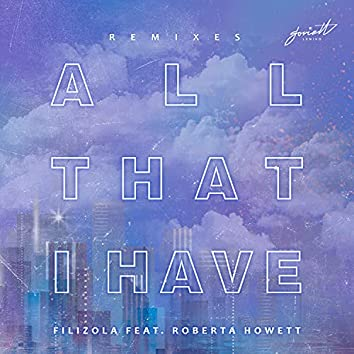 All That I Have (Remixes)