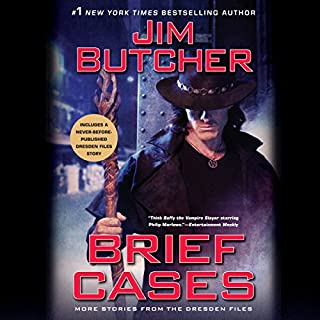 Brief Cases                   Written by:                                                                                                                                 Jim Butcher                               Narrated by:                                                                                                                                 James Marsters,                                                                                        Jim Butcher,                                                                                        full cast                      Length: 15 hrs and 30 mins     131 ratings     Overall 4.8