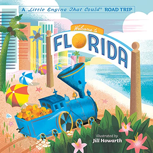 Welcome to Florida: A Little Engine That Could Road Trip (The Little Engine That Could) (English Edition)