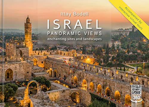 Israel Panoramic Views ; Enchanting Sites and Landscapes (Hardcover compact edition) Accompanied by 360 degree interactive virtual tours