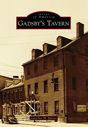 Gadsby's Tavern (Images of America) (English Edition)