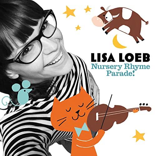 Nursery Rhyme Parade! by Lisa Loeb