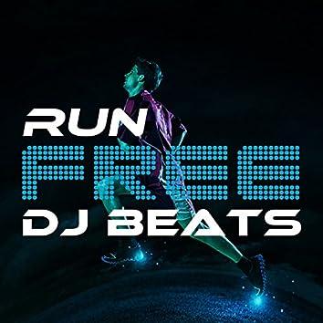 Run Free DJ Beats