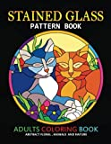Adults Coloring Book: Stained Glass Pattern Book