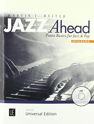 Jazz Ahead - Spielband: Piano Basics für Jazz & Pop. Band 1. für Klavier mit CD. Ausgabe mit CD.