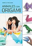 Animales con origami (Manos Maravillosas)