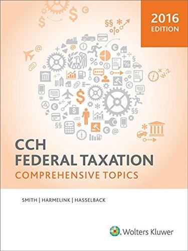 Federal Taxation: Comprehensive Topics (2016)