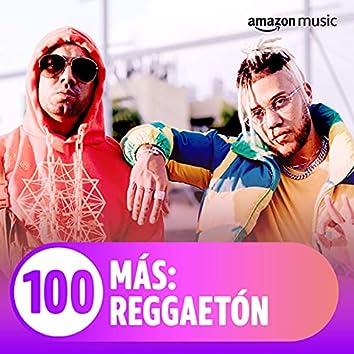 100 MÁS: Reggaetón