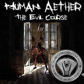 The Evil Course