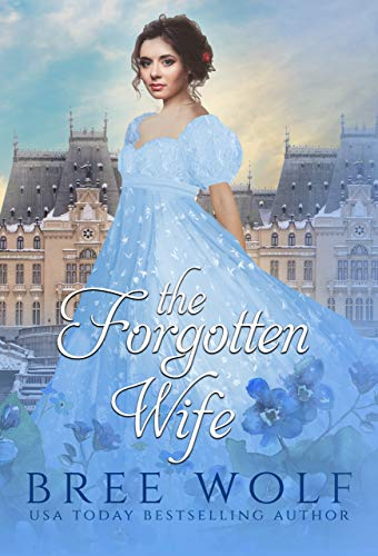 The Forgotten Wife by Bree Wolf ebook deal