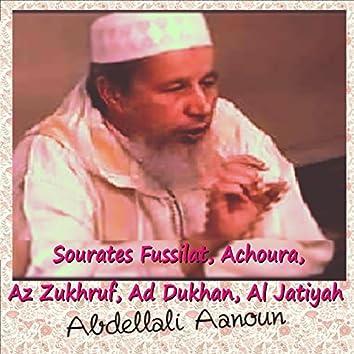 Sourates Fussilat, Achoura, Az Zukhruf, Ad Dukhan, Al Jatiyah (Quran)