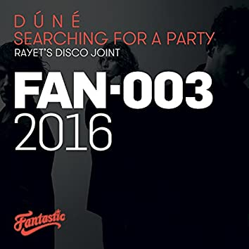 Searching For A Party (Rayet's Disco Joint)