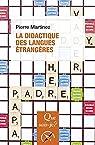 La didactique des langues étrangères par Martinez