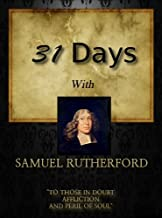 31 Days With Samuel Rutherford