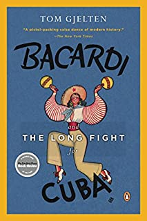 Bacardi and the Long Fight for Cuba cover art