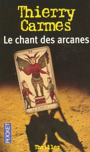 CHANT DES ARCANES