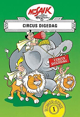Mosaik von Hannes Hegen: Circus Digedag (Mosaik von Hannes Hegen - Römer-Serie, Band 1)
