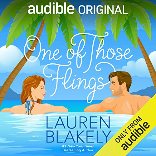 One of Those Flings by Lauren Blakely | Audiobook | Audible.com
