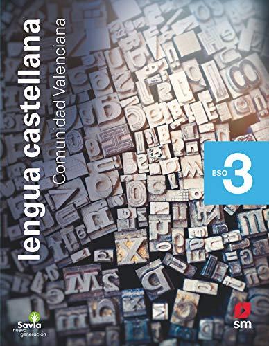 Lengua castellana. 3 ESO. Savia Nueva Generación. Valencia