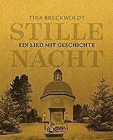 Stille Nacht: Ein Lied mit Geschichte