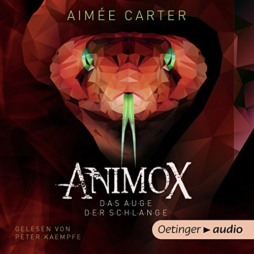Animox: Das Auge der Schlange audiobook cover art
