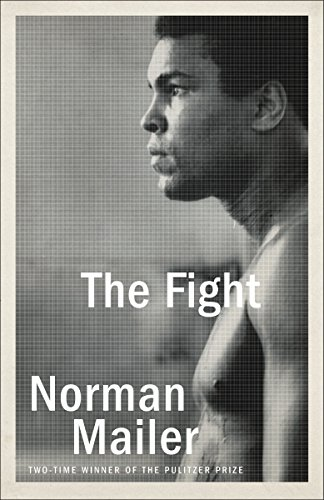 The Fight by Norman Mailer