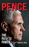 Pence: The Path to Power (English Edition)