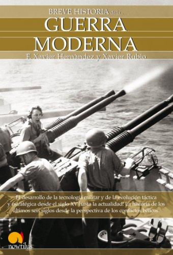Breve Historia De La Guerra Moderna Spanish Edition Ebook Hernández Francesc Xavier Rubio Xavier Kindle Store