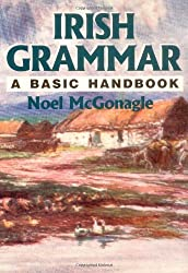 Irish Grammar: A Basic Handbook: Noel McGonagle