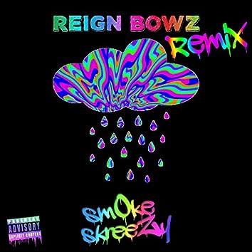 Reign Bowz (Idol Hands Remix)