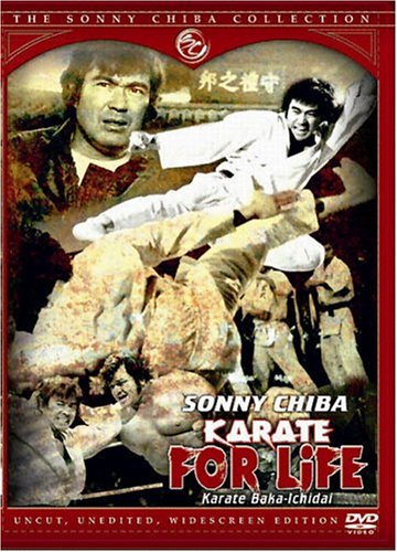 Karate for Life - The Sonny Chiba Collection